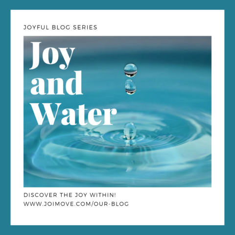 JOY and WATER